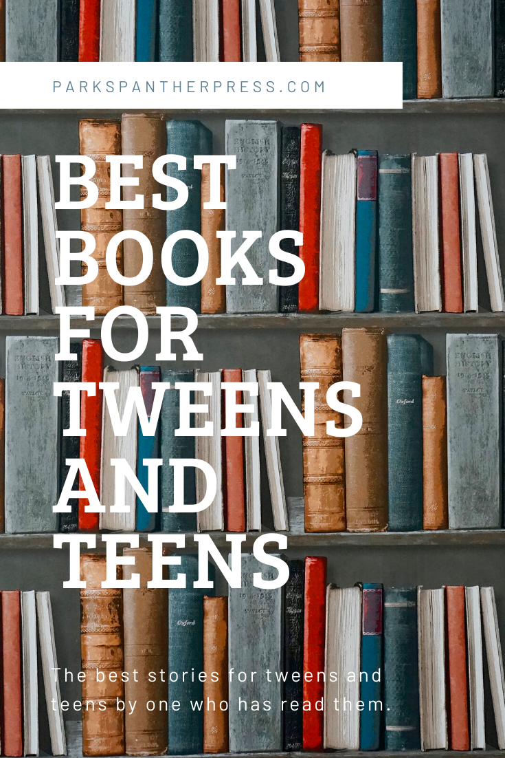 The Best Books for Tweens and Teens by a Tween Who Has Read Them